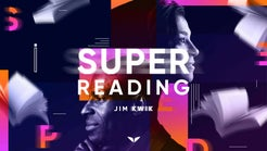 Super Reading by Jim Kwik